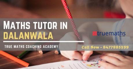 Maths Tutors in Dalanwala Dehradun