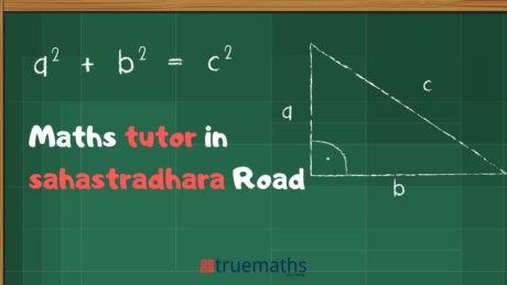 Maths Tutors in Sahastradhara Road