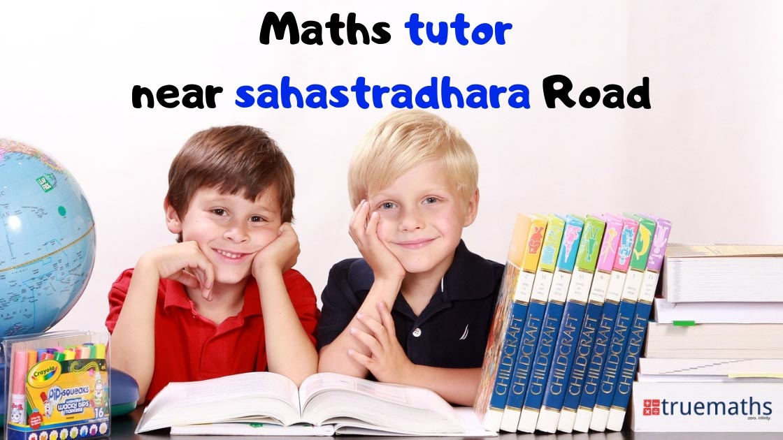 Maths Tutors in Sahastradhara Road