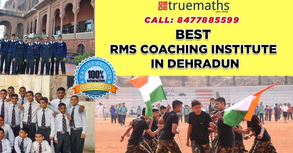 RMS Coaching in Dehradun