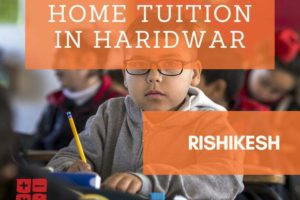 Home tuition in haridwar and rishikesh