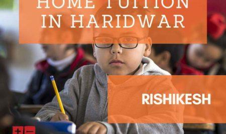 Home Tuition in Haridwar & Rishikesh
