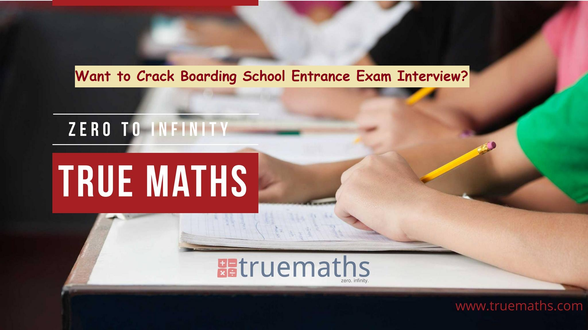 Want to Crack Boarding School Entrance Exam Interview?